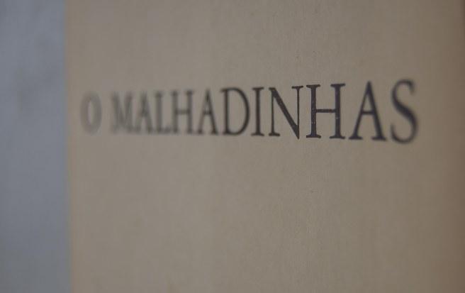 O Malhadinhas